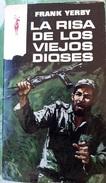La Risa De Los Viejos Dioses - Frank Yerbi      Coleccion Reno - Libros, Revistas, Cómics