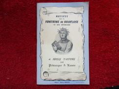 Notices Sur La Fontaine De Vaucluse Et Ses Environs / éditions Martin - Provence - Alpes-du-Sud