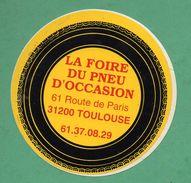 LA FOIRE DU PNEU D OCCASION 31200 TOULOUSE  / AUTOCOLLANT - Autocollants