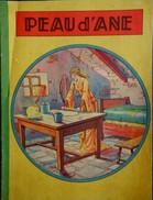 Peau D' Âne - Éditions Gordinne - ( 1941 ) . - Bücher, Zeitschriften, Comics