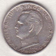 MONACO . 5 FRANCS 1960 .RAINIER III .ARGENT. - 1960-2001 Nouveaux Francs