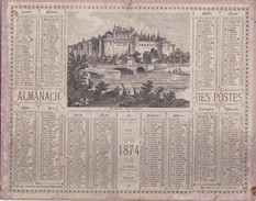 CALENDRIER   1874   ALMANACH  DES  POSTES  (  37  CHATEAU  D' AMBOISE  ) . (  2  SCANS R° V°  ) - Grand Format : ...-1900