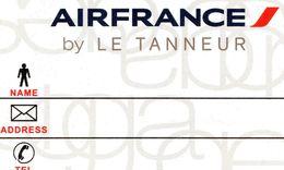 ETIQUETTE A  BAGAGES  AIR FRANCE By Le Tanneur - Étiquettes à Bagages