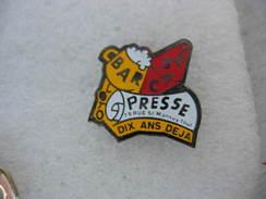 Pin's Du Bar - Tabac - Presse - Loto Au 19 Rue Mansuy à TOUL. 10 Ans Déja! - Ohne Zuordnung