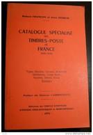 Catalogue Specialise Des Timbres De France- 460 Pages - Frais De Port 3.50 Euros - Specialized Literature