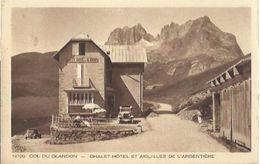 5653 CPA Col Du Glandon - Chalet Hotel Et Aiguille De L'Argentière - France