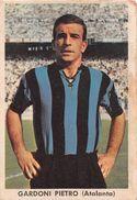 """D6304 """"GARDONI PIETRO - ATALANTA""""  FIGURINA ORIGINALE CARTONATA DELLA S.T.E.F. - TORINO - Trading Cards"""