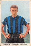 "D6306 ""NIELSEN FLEMMING - ATALANTA""  FIGURINA ORIGINALE CARTONATA DELLA S.T.E.F. - TORINO 1961/1962 - Trading Cards"