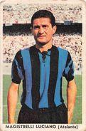 """D6312 """"MAGISTRELLI LUCIANO - ATALANTA""""  FIGURINA ORIGINALE CARTONATA DELLA S.T.E.F. - TORINO 1960/1961 - Trading Cards"""