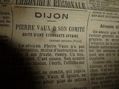 1894 Le Progrès :(Dijon) Pierre Vaux Est Un âne Rustre Ignare Et Frustre;La Méprise Du Chasseur Nicolle De Beaumont;etc - 1850 - 1899