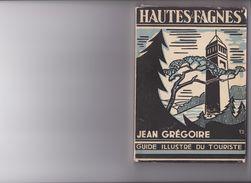 HAUTES FAGNES JEAN GREGOIRE GUIDE ILLUSTRE DU TOURISTE - Géographie
