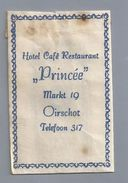 Suikerzakje.- Hotel Café Restaurant - PRINCËE - Markt 19 Oirschot. Telefoon 317. Sugar Packet  2 Scans. - Sugars