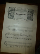 1908 Partition(s) Musicale(s) : RAMUNTCHO (Fandango)  Et  (Le Couvent D'Amezqueta) - Partitions Musicales Anciennes