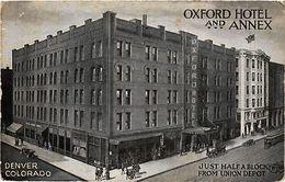 PC USA Oxford Hotel And Annex, Denver, Colorado (a706) - Postcards