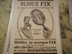 ANCIENNE PUBLICITE  BIJOUX  FIX 1913 - Advertising