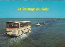 85----LE PASSAGE DU GOIS--( BUS CAR + Peugeot 403 + SIMCA 1100 )---voir 2 Scans - Ile De Noirmoutier