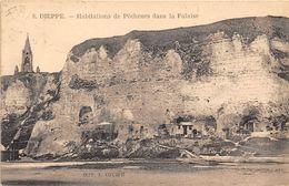 76-DIEPPE- HABITATIONS DE PÊCHEURS DANS LA FALAISE - Dieppe