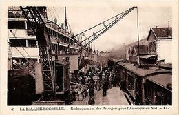 CPA  La Pallice-Rochelle - Embarquement Des Passagers Pour L'Amerique  (480953) - France