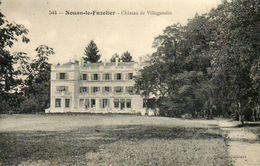 CPA - NOUAN-le-FUZELIER (41) - Aspect Du Château De Villegondin Au Début Du Siècle - France