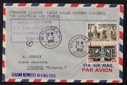 PREMIER VOL PARIS - ISTANBUL /1959 LETTRE - FFC - FIRST FLIGHT COVER (ref 7566a) - Brieven En Documenten
