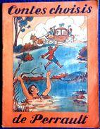 Contes Choisis De Perrault - Riquet à La Houppe , Cendrillon - Etc ... - Éditions René Touret - Bücher, Zeitschriften, Comics