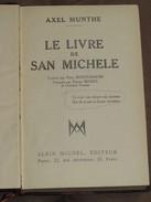 032 / LIVRE / Le Livre De San Michelle - Vers 1940 - 246 Pages - Books, Magazines, Comics