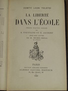 LIVRE / La Liberté Dans L'Ecole - Comte Léon Tolstoï - 1888 - 288 Pages - 1801-1900