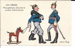 "MILITARIA (14-18) TRES BELLE CPA 191? ""UN HEROS"" ( SATIRIQUE ANTI-ALLEMANDE )""MON GAPIDAINE...""  A LIRE HUMOUR - Guerre 1914-18"