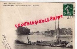 33 - LIBOURNE - CONFLUENT DE L' ISLE ET LA DORDOGNE -BELLE CARTE PRECURSEUR - Libourne