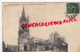 33 - LIBOURNE - EGLISE SAINT JEAN BAPTISTE - 1911 - Libourne