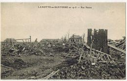 LAMOTTE En SANTERRE MILITARIA GUERRE 14/18 : Rue Neuve  - Après Les Bombardements Allemands - France