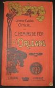 Eté 1903 - Livret-Guide Officiel - Chemins De Fer D'Orléans - Touraine/Auvergne/Bretagne/Pyrénées - 288 Pages - 14 Scans - Europe