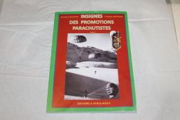 Les Insignes De Promotion Para Tome II Gérard Lagaune - Documents
