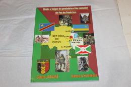 Histoire Et Insignes Des Parachutistes Et Commandos Des Pays Des Grands Lacs Gérard Lagaune - Documents