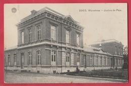 Waremme - Justice De Paix  -1910 ( Voir Verso ) - Borgworm