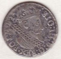 POLOGNE .Dynastie : Vasa. 3 GROSCHEN ND . Sigismond III Vasa (1566-1632) .ARGENT . KM# 31 .RARE - Pologne