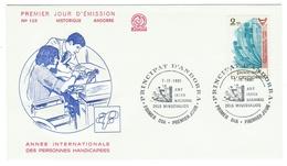 Andorre // FDC // 1981 //  Année Internationale Des Personnes Handicapées - FDC