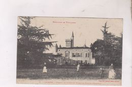 CPA DPT 31 LALANDE, CHATEAU DE FONDEYRE En 1909! - Francia