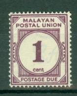 Malayan Postal Union: 1945/49   Postage Due   SG D7     1c    Purple   MH - Malayan Postal Union