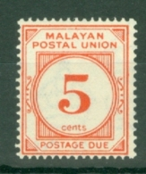 Malayan Postal Union: 1945/49   Postage Due   SG D9     5c       MH - Malayan Postal Union