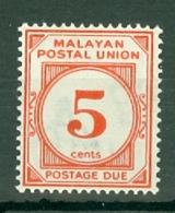 Malayan Postal Union: 1951/63   Postage Due   SG D18     5c   [Perf: 14]    MH - Malayan Postal Union