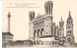 POSTAL    LYON  - FRANCIA  - LA BASÍLICA DE FOURVIÉRE-LA ANTIGUA CAPILLA-LA TORRE METALICA 376m.SOBRE EL MAR) - Lyon