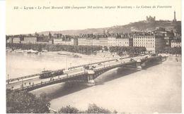 POSTAL    LYON  - FRANCIA  -EL PUENTE MORAND 1800 (LARGO 242 M. ANCHO 20m.)  LE COTEAU DE FOURNIÉRE - Lyon