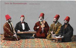 CPA Turquie Turkey Constantinople Non Circulé Types Musique - Turkey