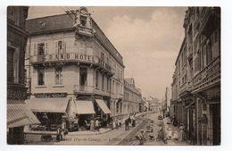 WIMEREUX (62) - L'HOTEL DES BAINS ET LA RUE CARNOT - Autres Communes