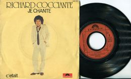 RICHARD COCCIANTE 45t VINYLE JE CHANTE - Vinyles