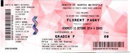 Billet Du Concert De Florent Pagny Au Zénith De Nantes Du 10/10/2014 - Tickets De Concerts