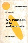 PDF 49 - BRADBURY, Ray - Un Remède à La Mélancolie (1961, BE+) - Présence Du Futur