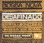 45 TOURS OS BOSSA NOVA AVEC SIVUCA BARCLAY 72567 DESAFINADO / ZAPATA / BONITINHO / BOSSA EM NOVA - World Music