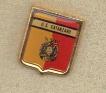 Pq1 Pins U.S. Catanzaro Calcio Distintivi FootBall Soccer Spilla Italy - Calcio